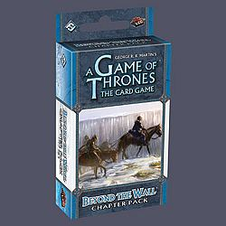 A Game of Thrones LCG - Beyond the Wall chapter pack