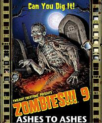Zombies!!! 9 - Ashes to Ashes