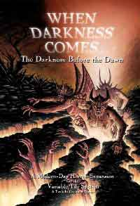 When Darkness Comes - The Darkness Before the Dawn