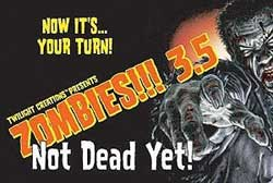 Zombies!!! - 3.5 Not Dead Yet!