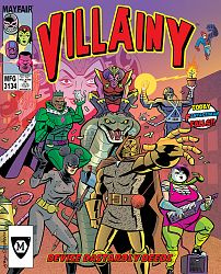 Villainy Doom-dealer Doers of Dastardly Deeds